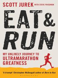 Eat & Run - Scott Jurek