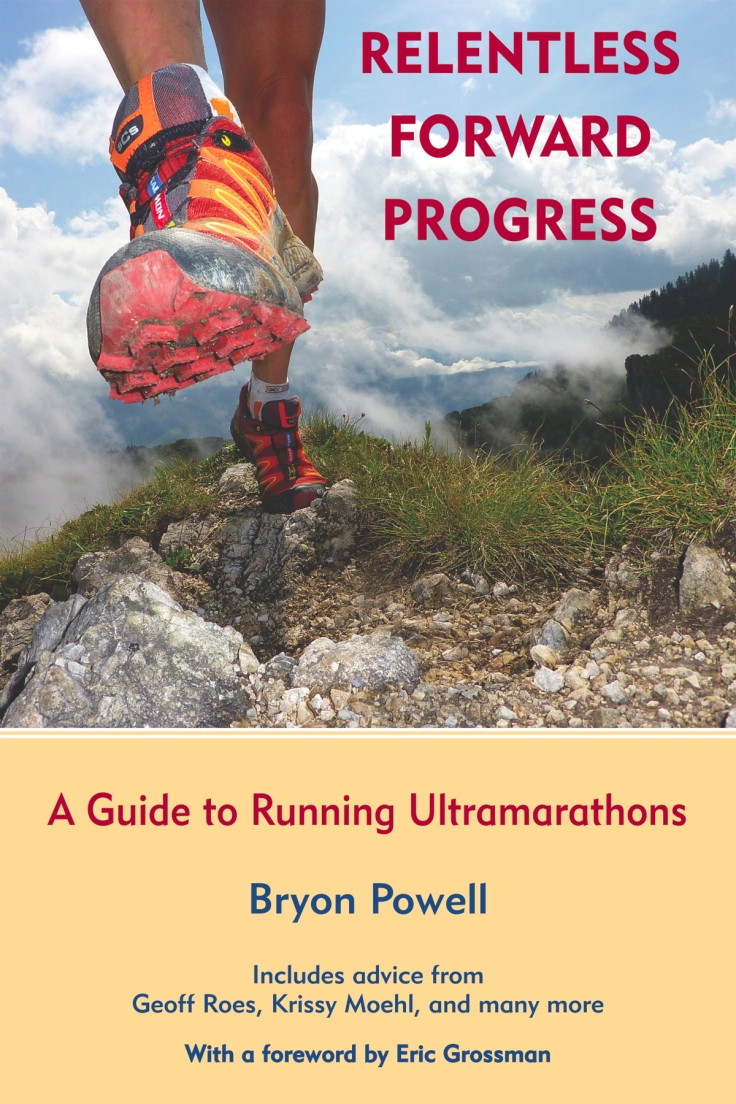 Relentless Forward Progress - Byron Powell